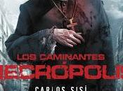 Caminantes Necrópolis Carlos Sisi