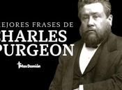 Mejores frases Charles Spurgeon