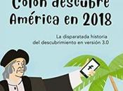 Reseña: Cristóbal Colón descubre América 2018 Laura Pahissa