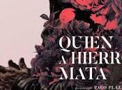 QUIEN HIERRO MATA (España, 2019) Intriga, Thriller, Negro