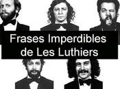 """famoso e-mail """"Frases célebres Luthiers"""" falso."""