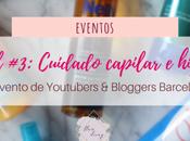 Haul Youtubers Bloggers Barcelona: ¡Cuidado capilar higiene! #7beautybcn