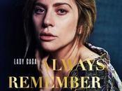 Lady Gaga Always Remember This