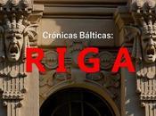 Crónicas bálticas: riga (i), festival nouveau
