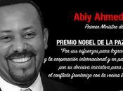 «Esforcémonos seguir camino grande, Amor» Abiy Ahmed, Premio Nobel