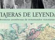 """Viajeras leyenda"", Pilar Tejera"