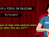 Estrenos vista trailer (31/10/2019)