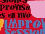 Improvisessions ¡Latin Jazz mucho más!