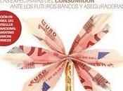 Reiventar servicios financieros expectativas consumidor ante futuros bancos aseguradoras