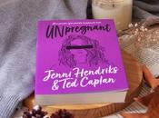Unpregnant (Jenni Hendriks Caplan)