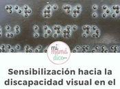 Sensibilización hacia discapacidad visual aula