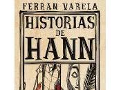 Historias Hann, Ferran Varela