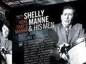 SHELLY MANNE MEN: Septet Quintet Sessions 1951-1958. Here That´s Manne