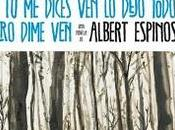 dices dejo todo... pero dime (Albert Espinosa)