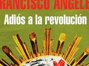 revolución noventera-mexicana Francisco Ángeles