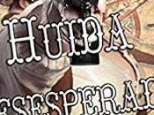 Novedades Febrero: Huida Desesperada Sabina Rogado
