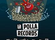 Polla Records, Dolls, Reincidentes, Porretas, Boikot, Rat-Zinger, julio Santa Coloma