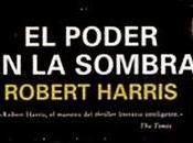 poder sombra' Robert Harris