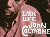 John Coltrane Lush Life (1958)