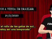 Estrenos vista trailer (21/2/2020)