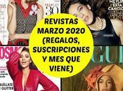 Revistas Marzo 2020 (Regalos, Suscripciones viene)