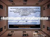 #AudioliteraturaParaLaCuarentena