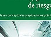 Prevencion gestion riesgos; Bases conceptuales aplicaciones