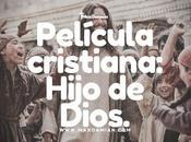 Película Cristiana: Hijo Dios