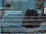 Formaciones gratuitas online: Claves para manejo ansiedad situaciones resilencia.