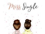 Miss Single, blog para mujeres seguras inseguras.
