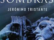 Jerónimo Tristante valle sombras