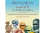 Historia torcida literatura Javier Traité
