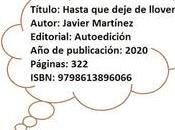 Hasta deje llover, Javier Martínez