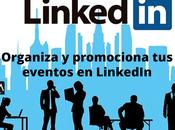 Organiza promociona eventos LinkedIn