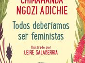 Reseña #402 Todos deberíamos feministras Chimamanda Ngozi Adichie Leire Salaberria