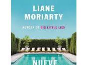 Nueve perfectos desconocidos. Liane Moriarty