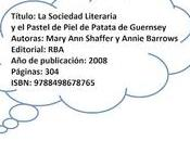 Sociedad Literaria Pastel Piel Patata Guernsey, Mary Shaffer Annie Barrows