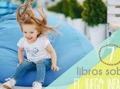 Recursos: Libros imprescindibles sobre juego Infantil
