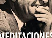 Ortega Gasset. Meditaciones