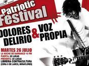 Patriotic festival: Concierto Dolores Delirio Propia