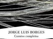 Borges. Cuentos completos