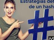Estrategias detrás hashtag
