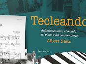 Tecleando, nuevo libro Albert Nieto