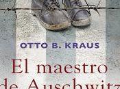 maestro Auschwitz Otto Kraus