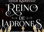 Reino Ladrones, Leigh Bardugo