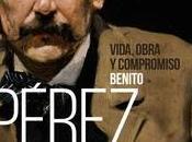 """Benito Pérez Galdós: Vida, obra compromiso"", Francisco Cánovas Sánchez"