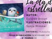 Reseña Estrellas Dolores Brown Ilustaciones Sonja Wimmer