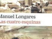 Manuel Longares. cuatro esquinas