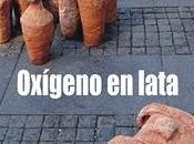 'Oxígeno lata', Alberto García-Teresa