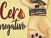 «Cero negativo» Judith Galán